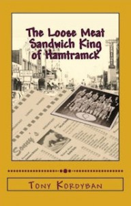 Cover of Loose Meat Sandwich King of Hamtramck